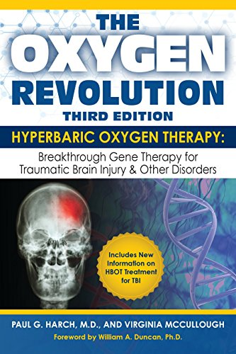 The Oxygen Revolution, Third Edition: Hyperbaric Oxygen Therapy (HBOT): The Definitive Treatment of Traumatic Brain Injury (TBI) & Other Disorders