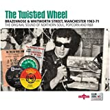 The Twisted Wheel: Brazennose & Whitworth Street Manchester (1963-1971)
