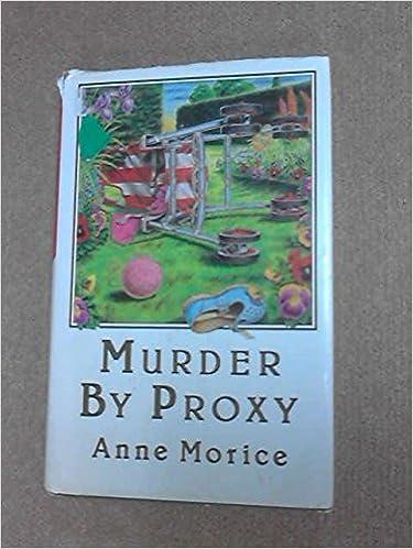 Murder by Proxy: Amazon.es: Anne Morice: Libros en idiomas ...