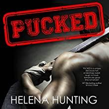Pucked Audiobook by Helena Hunting Narrated by Nathan Everett, Muffy Newtown