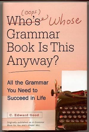 Read Online Who's (oops whose) Grammar Book is This Anyway? pdf