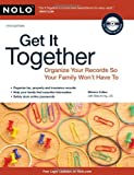 img - for Get It Together: Organize Your Records So Your Family Won't Have To by Cullen, Melanie, Irving J.D., Shae (November 3, 2010) Paperback book / textbook / text book