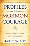 img - for Profiles in Mormon Courage (Stalwarts in the Storm) book / textbook / text book