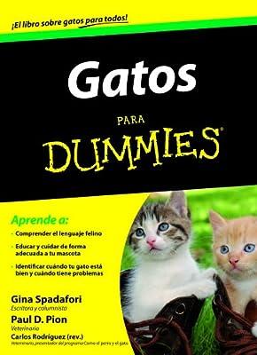 Gatos para Dummies: Amazon.es: Spadafori, Gina, Pion, Paul D ...