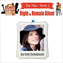 Right to Remain Silent: The Pike Series, Book 2 Audiobook by Erik Schubach Narrated by Allyson Voller