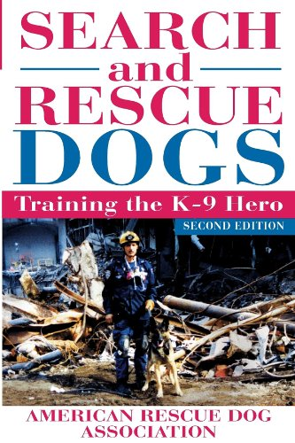 - Search and Rescue Dogs: Training the K-9 Hero