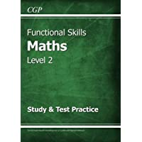 Functional Skills Maths Level 2 - Study & Test Practice (CGP Functional Skills)
