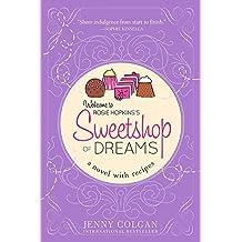 Sweetshop of Dreams (A Novel with Recipes)