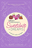 Sweetshop of Dreams (A Novel with Recipes)
