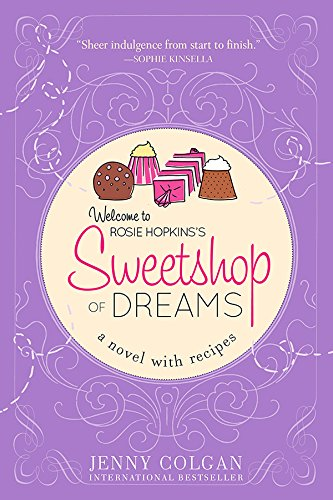 Sweetshop of Dreams (A Novel with Recipes) cover
