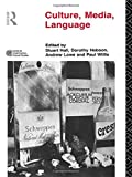 img - for Culture, Media, Language: Working Papers in Cultural Studies, 1972-79 (Cultural Studies Birmingham) book / textbook / text book