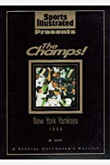 Sports Illustrated Presents 'The Champs' (1996 New York Yankees, A Special Collector's Edition) Hardcover