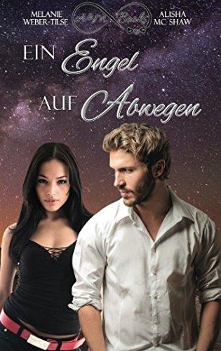 Ein Engel auf Abwegen (What the Hell - Reihe) (Volume 2) (German Edition)