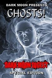 Dark Moon presents: GHOSTS!