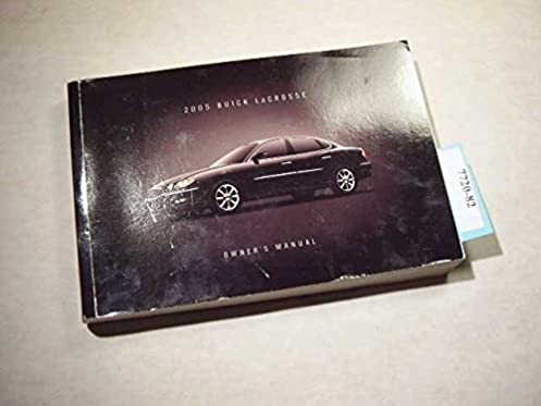 2005 buick lacrosse owners manual buick amazon com books rh amazon com 2005 buick allure cxl owners manual 2005 Buick Lacrosse Exhaust