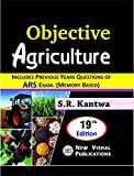 Objective Agriculture Includes Previous Years Questions Of ARS Exam(memory based) 19th Edition