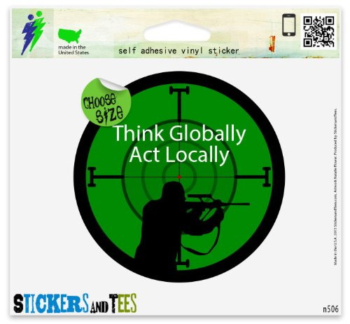 - Think Globally Act Locally Vinyl Car Bumper Window Sticker 4