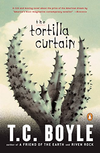 The Tortilla Curtain (Penguin Books with Reading Guides) (Best Pools In Southern California)