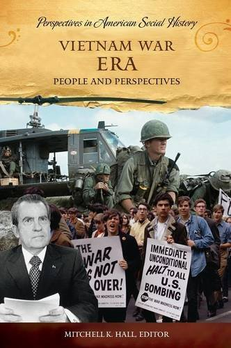 Vietnam War Era: People and Perspectives (Perspectives in American Social History) by Brand: ABC-CLIO