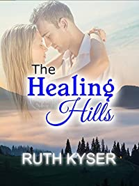 The Healing Hills by Ruth Kyser ebook deal