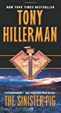 The Sinister Pig by Tony Hillerman front cover