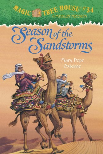 """Season of the Sandstorms - Book #6 of the Magic Tree House """"Merlin Missions"""""""