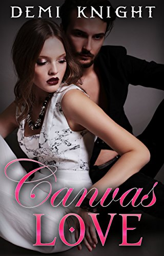 New Adult Romance: Canvas Love: Paranormal Fantasy by [Knight, Demi]