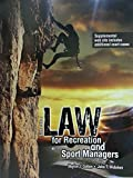 LAW for Recreation and Sport Managers 9781465253293