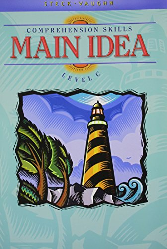 Steck-Vaughn Comprehension Skill Books: Student Edition (Level C) Main Idea - Main Idea Comprehension Book