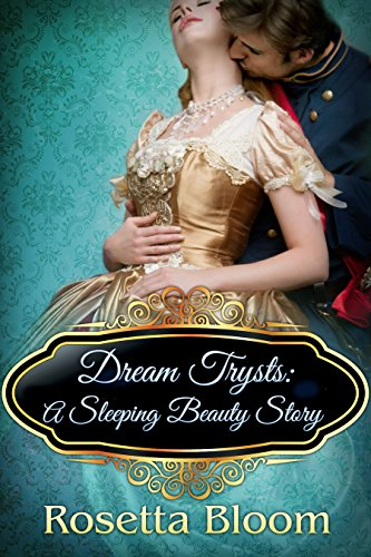 Download PDF Dream Trysts - A Sleeping Beauty Story