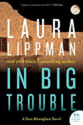 In Big Trouble (Tess Monaghan Novel Book 4)