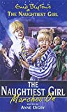 The Naughtiest Girl Marches on (Enid Blyton's the Naughtiest Girl)