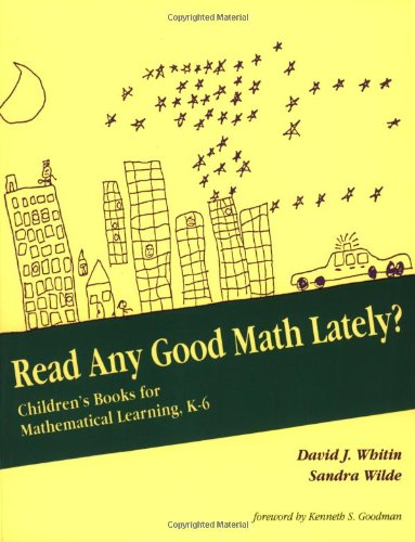 Read Any Good Math Lately?: Children's Books for Mathematical Learning, K-6 (For School Mathematics - Math Wild West