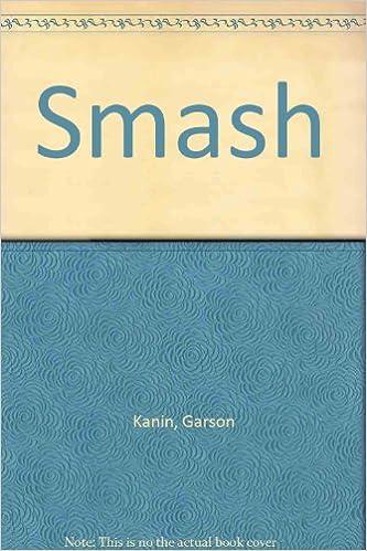 Kindle book download Smash PDF by Garson Kanin