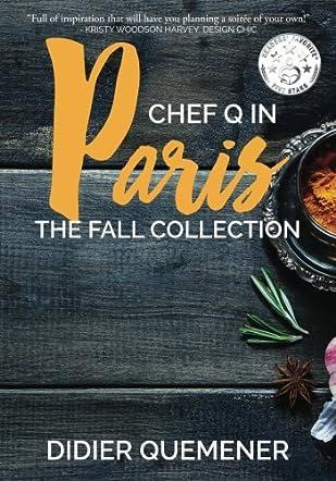 Chef Q in Paris