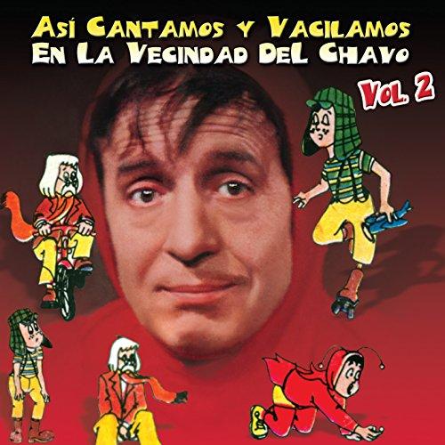 lamos En La Vecindad Del Chavo Vol. 2 ()