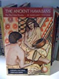 img - for The Ancient Hawaiians: How They Clothed Themselves (Hawaii's Cultural Heritage Series) book / textbook / text book