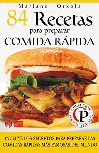 Recetas De Cocina Rapida | Amazon Com 84 Recetas Para Preparar Comida Rapida Incluye Los