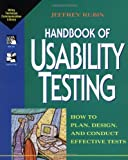 Usability Testing: How to Plan, Design and Conduct Effective Tests (Wiley Technical Communications Library)