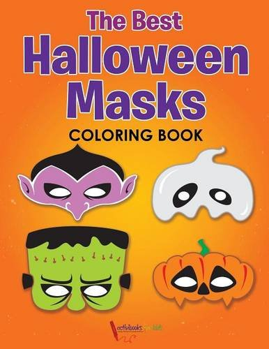 The Best Halloween Masks Coloring (Halloween Masks Coloring)
