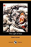 The Light of Asia, Edwin Arnold, 1409961257