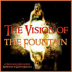 The Vision of the Fountain Audiobook