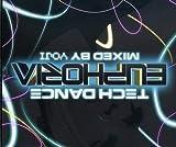 Tech Dance Euphoria Mixed By Yohi