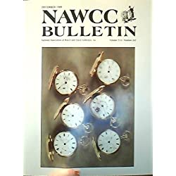NAWCC Bulletin Volume 31/6 Number 263 December 1989 (National Association of Watch and Clock Collectors Inc.)