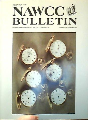 NAWCC Bulletin Volume 31/6 Number 263 December 1989 (National Association of Watch and Clock Collectors Inc.) ()