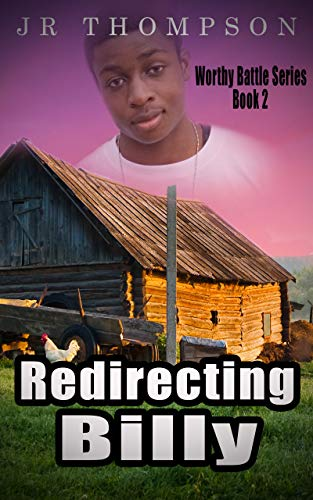 Search : Redirecting Billy: African American teen and young adult fiction (Worthy Battle Book 2)