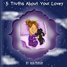 5 Truths About Your Lovey