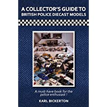 A Collector's Guide to British Police Diecast Models