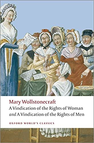 com a vindication of the rights of w and a vindication  com a vindication of the rights of w and a vindication of the rights of men 9780199555468 mary wollstonecraft janet todd books