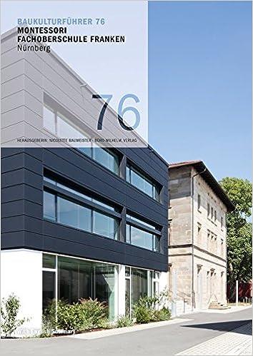 Architekten Nürnberg baukulturführer 76 mos montessori fachoberschule franken nürnberg